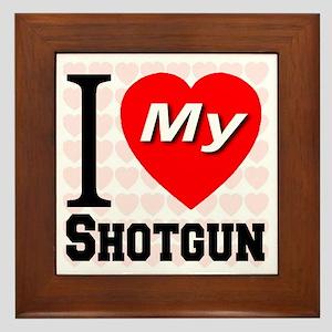 I Love My Shotgun Framed Tile