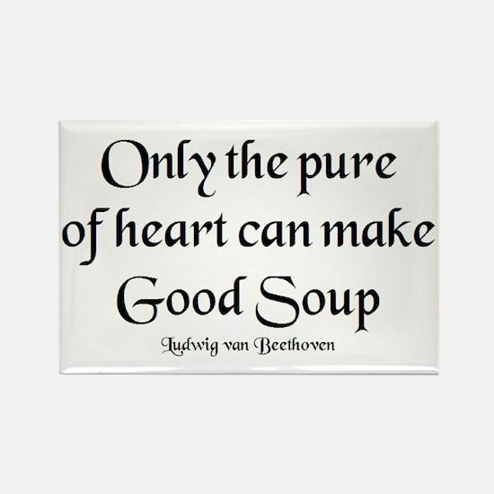 pure make soup Rectangle Magnet
