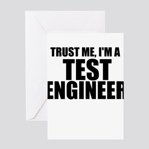 Trust Me, I'm A Test Engineer Greeting Cards
