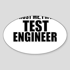 Trust Me, I'm A Test Engineer Sticker