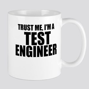 Trust Me, I'm A Test Engineer Mugs