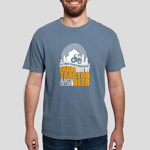 All I Want To Do Is Work On My Farm T shir T-Shirt