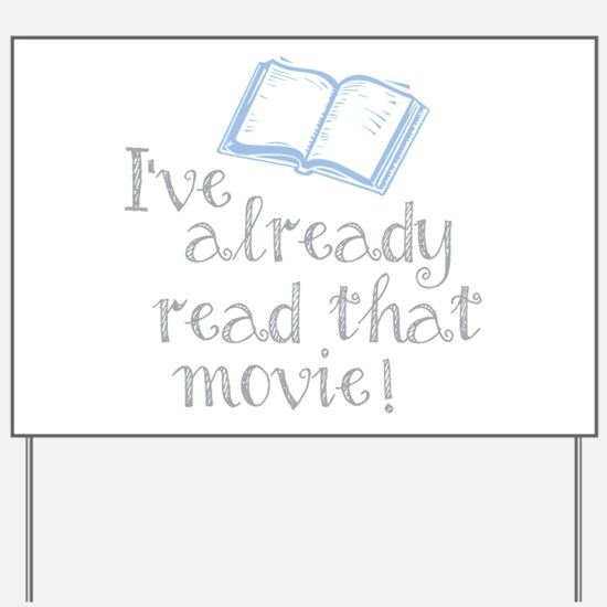 Read that movie Yard Sign