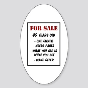 For Sale 45 Years Old Oval Sticker