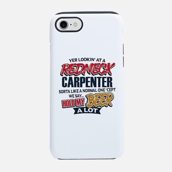 Redneck Carpenter iPhone 8/7 Tough Case