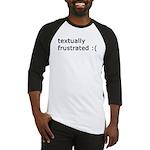Textually Active / Textually Baseball Jersey