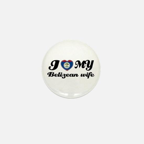I love my Belizean Wife Mini Button