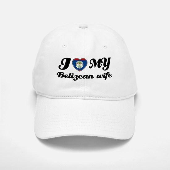 I love my Belizean Wife Baseball Baseball Cap