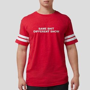 Same Shit Different Show T-Shirt