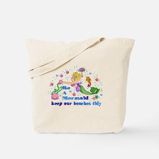Be A Mermaid Tote Bag