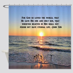 JOHN 3 16 VERSE Shower Curtain