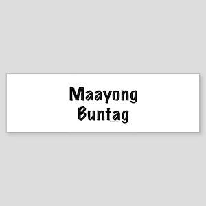 Maayong Buntag Bumper Sticker