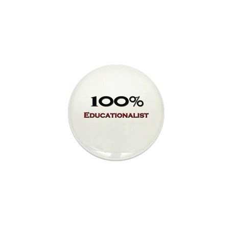 100 Percent Educationalist Mini Button