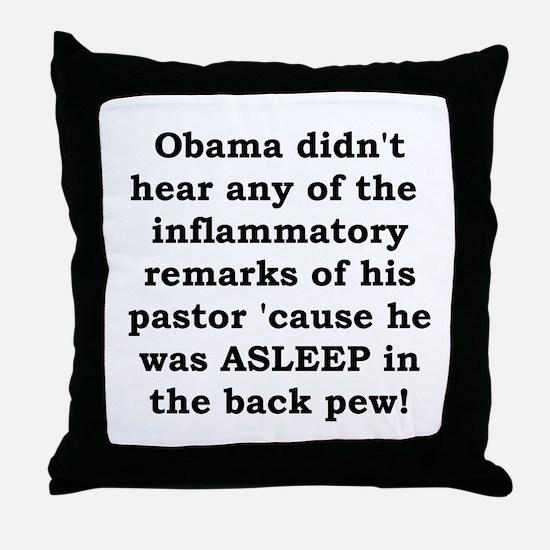 Obama's Pastor Throw Pillow