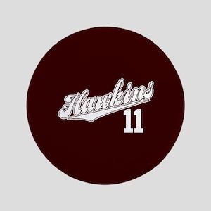 """Hawkins 11 3.5"""" Button"""