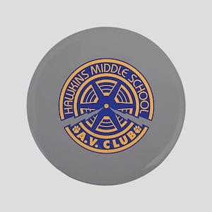 """Hawkins Middle AV Club 3.5"""" Button"""