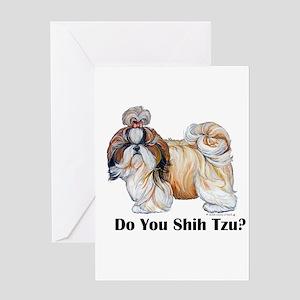 Do You Shih Tzu? Greeting Card