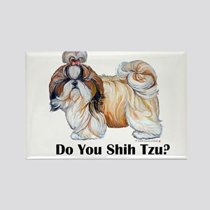 Do You Shih Tzu? Rectangle Magnet