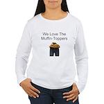 We all Love em.. Women's Long Sleeve T-Shirt