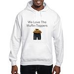 We all Love em.. Hooded Sweatshirt