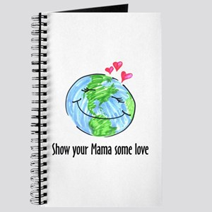 show your Mama some love Journal