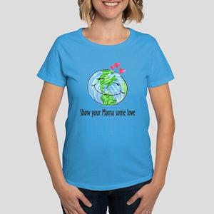 show your Mama some love Women's Dark T-Shirt