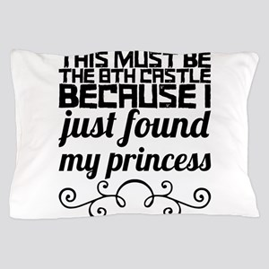This must be the 8th castle because I Pillow Case