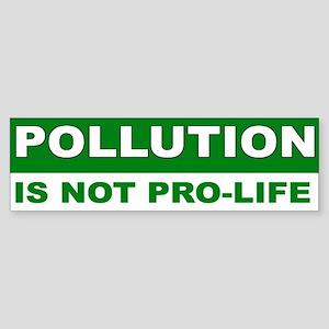 POLLUTION Bumper Sticker