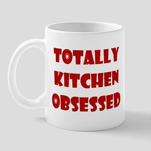 Totally Kitchen Obsessed Mug