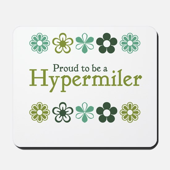 Proud Hypermiler Mousepad
