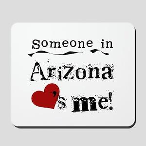 Someone in Arizona Mousepad