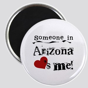 Someone in Arizona Magnet