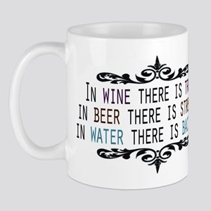 In Wine There is Truth Mug