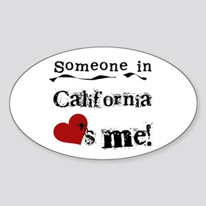 Someone in California Oval Sticker
