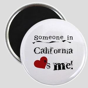 Someone in California Magnet