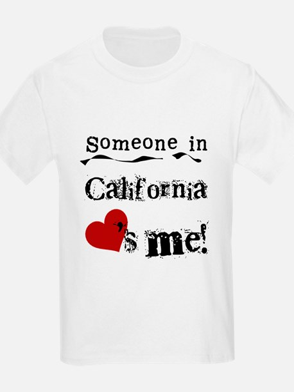 Someone in California T-Shirt