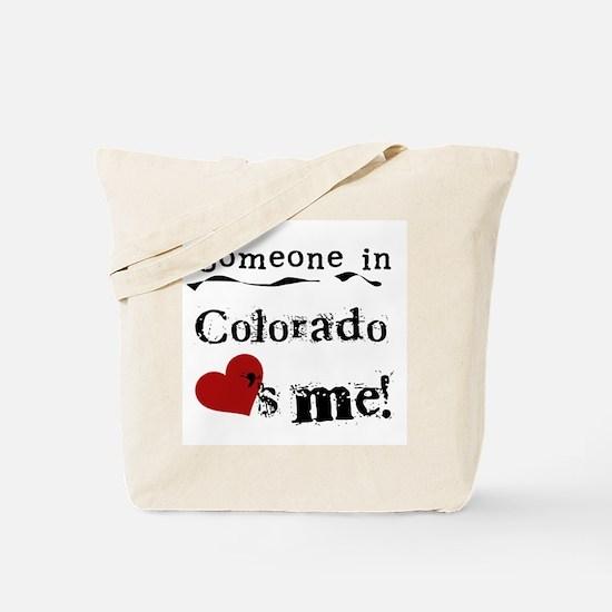 Someone in Colorado Tote Bag