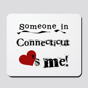 Someone in Connecticut Mousepad