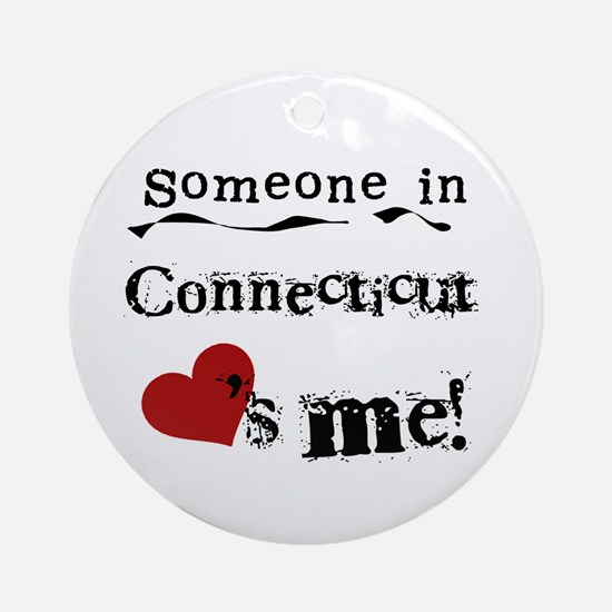 Someone in Connecticut Ornament (Round)