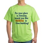 Eternity - Your Choice Green T-Shirt