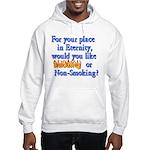Eternity - Your Choice Hooded Sweatshirt