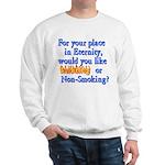 Eternity - Your Choice Sweatshirt