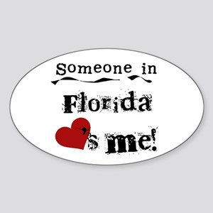 Someone in Florida Oval Sticker