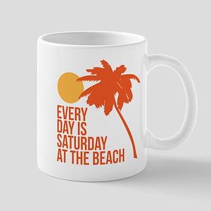 Every Day is Saturday Beach Mugs
