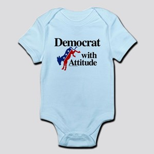 Democrat With Attitude Infant Body Suit