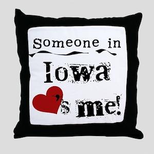 Someone in Iowa Throw Pillow