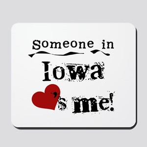 Someone in Iowa Mousepad