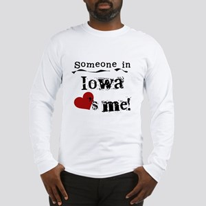 Someone in Iowa Long Sleeve T-Shirt