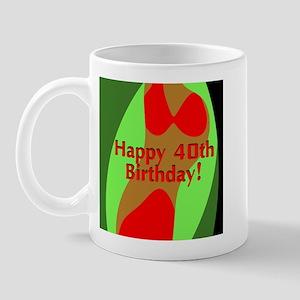 Happy 40th Birthday! Mug