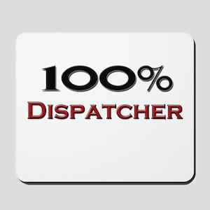 100 Percent Dispatcher Mousepad